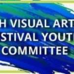 Visual Arts Festival Committee sign made with blues and greens